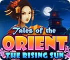 Tales of the Orient: The Rising Sun jeu