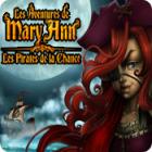 Les Aventures de Mary Ann: Les Pirates de la Chance jeu