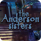 The Anderson Sisters jeu