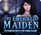 The Emerald Maiden: Une Symphonie de Rêves jeu