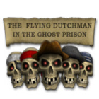 The Flying Dutchman - In The Ghost Prison jeu