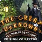 The Great Unknown: Le Château de Houdini Edition Collector jeu