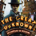 The Great Unknown: Le Château de Houdini jeu