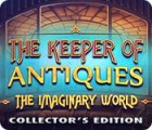 The Keeper of Antiques: Le Monde Imaginaire Édition Collector jeu