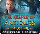 The Keeper of Antiques: The Last Will Collector's Edition jeu