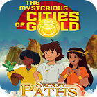 The Mysterious Cities of Gold: Secret Paths jeu