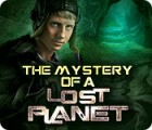 The Mystery of a Lost Planet jeu