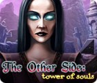 The Other Side: Tower of Souls jeu