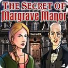 The Secrets of Margrave Manor jeu