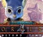 The Secret Order: Au-delà du Temps jeu