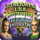 Les Trésors de l'Ile Mystérieuse: Les Portes du Destin jeu