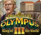 Les Épreuves de l'Olympe III: Le Roi du Monde jeu