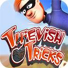 Thievish Tricks jeu
