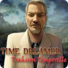 Time Dreamer: Trahison Temporelle jeu