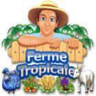 Ferme Tropicale jeu