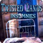 Twisted Lands: Insomnies jeu