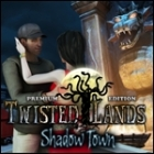 Twisted Lands - Shadow Town Premium Edition jeu