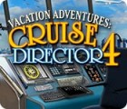 Vacation Adventures: Cruise Director 4 jeu