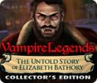 Vampire Legends: L'Inavouable Histoire d'Elizabeth Bathory Edition Collector jeu