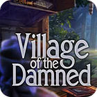 Village Of The Damned jeu