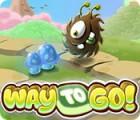 Way to Go! jeu