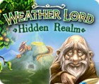 Weather Lord: Hidden Realm jeu