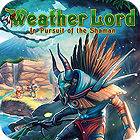 Weather Lord: In Pursuit of the Shaman jeu