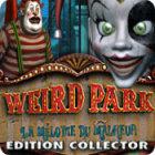 Weird Park: La Mélodie du Malheur Edition Collector jeu