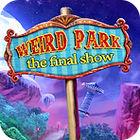 Weird Park: Représentation Finale jeu
