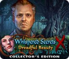Whispered Secrets: Dreadful Beauty Collector's Edition jeu