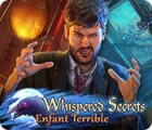 Whispered Secrets: Enfant Terrible jeu