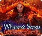 Whispered Secrets: La Bougie Éternelle jeu