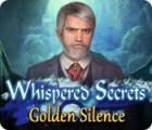 Whispered Secrets: Golden Silence jeu