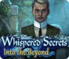Whispered Secrets: Dans l'Au-Delà jeu