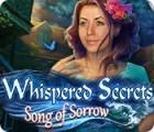 Whispered Secrets: Le Chant de Tristesse jeu