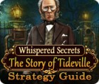 Whispered Secrets: The Story of Tideville Strategy Guide jeu