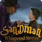 Whispered Stories: Sandman jeu