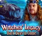 Witches Legacy: Sombre Avenir jeu