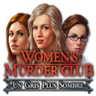 Women's Murder Club: Un Gris Plus Sombre jeu