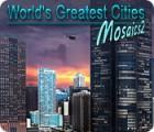 World's Greatest Cities Mosaics 2 jeu