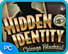 Jeu favori Hidden Identity: Chicago Blackout