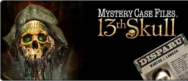 Jeu exclusif Mystery Case Files: The 13th Skull