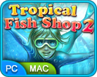 Jeu favori Tropical Fish Shop 2